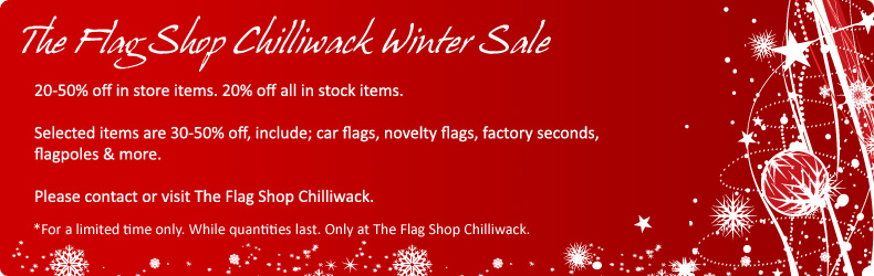 Holiday Sale at The Flag Shop Chilliwack